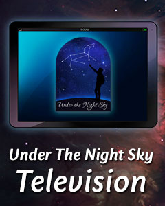 Under the Night Sky Television