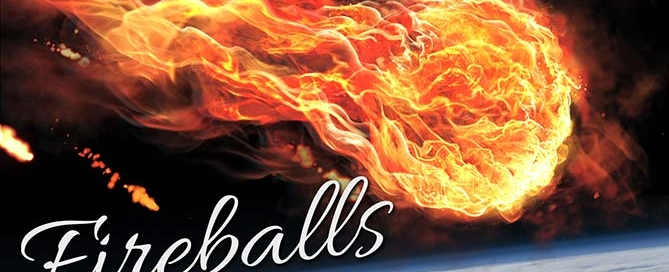 Fireballs Enter the Earth's Atmosphere